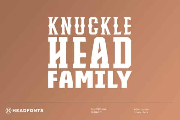 Knucklehead Font Family