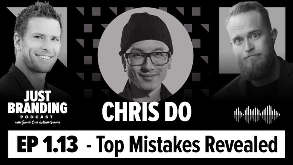 Chris Do on JUST Branding Podcast