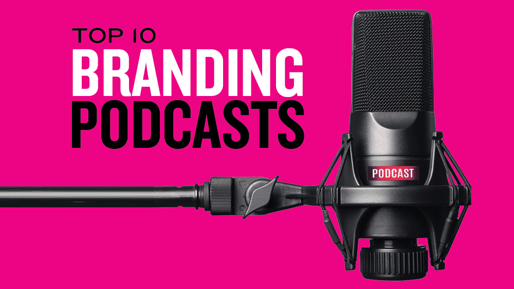 Best Branding Podcasts