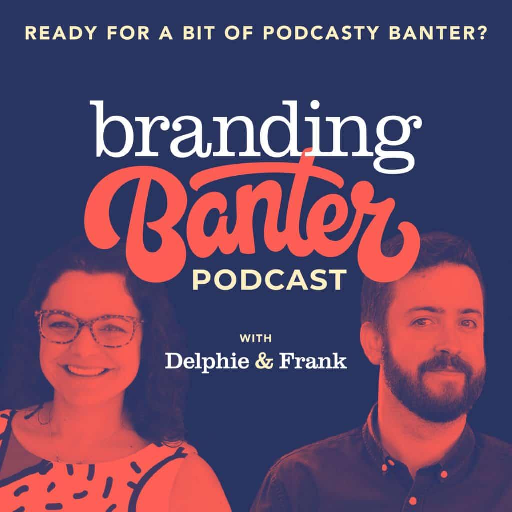 Branding Banter Podcast