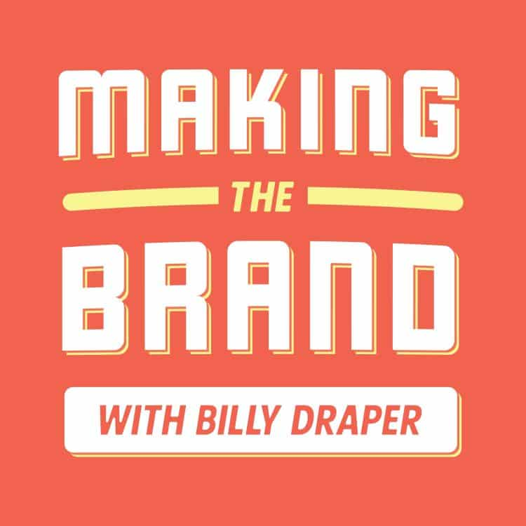 Making The Brand Podcast