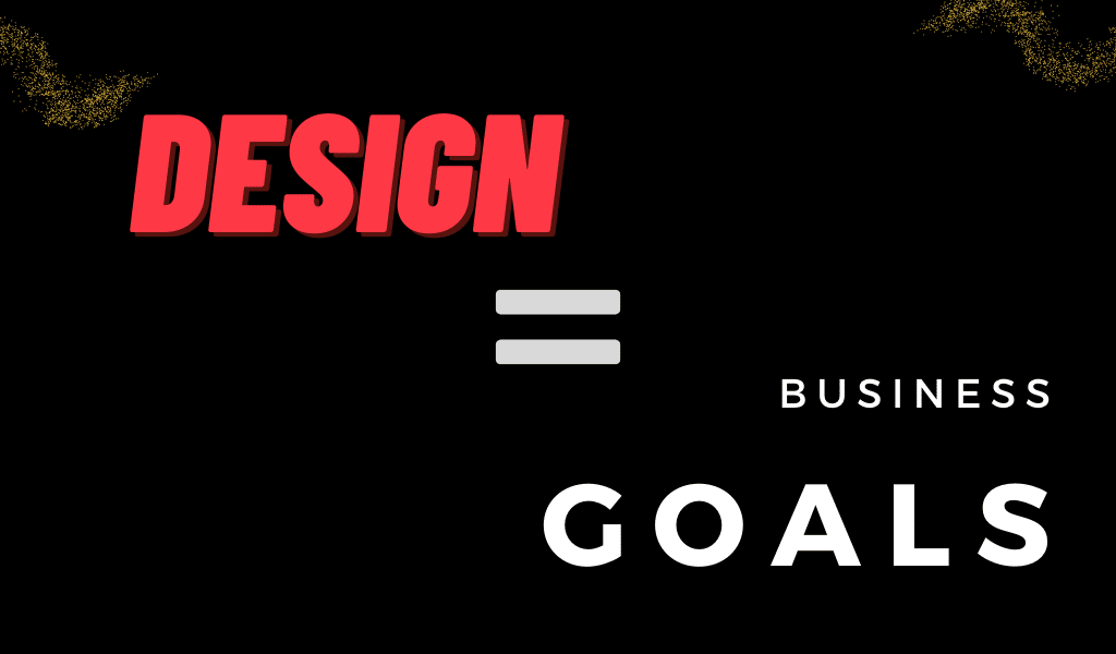 Graphic design presentation and business goals