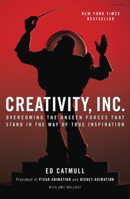 Creativity, Inc by Ed Catmul