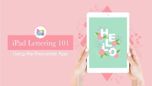 iPad Lettering 101