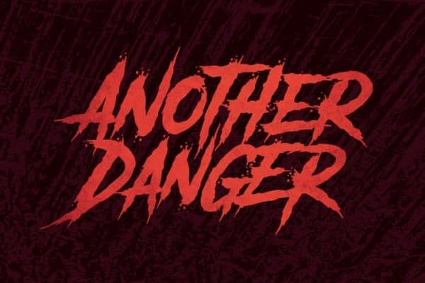Another Danger