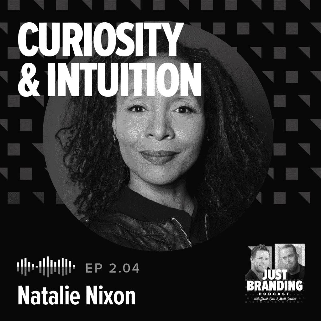 Natalie Nixon Podcast - JUST Branding