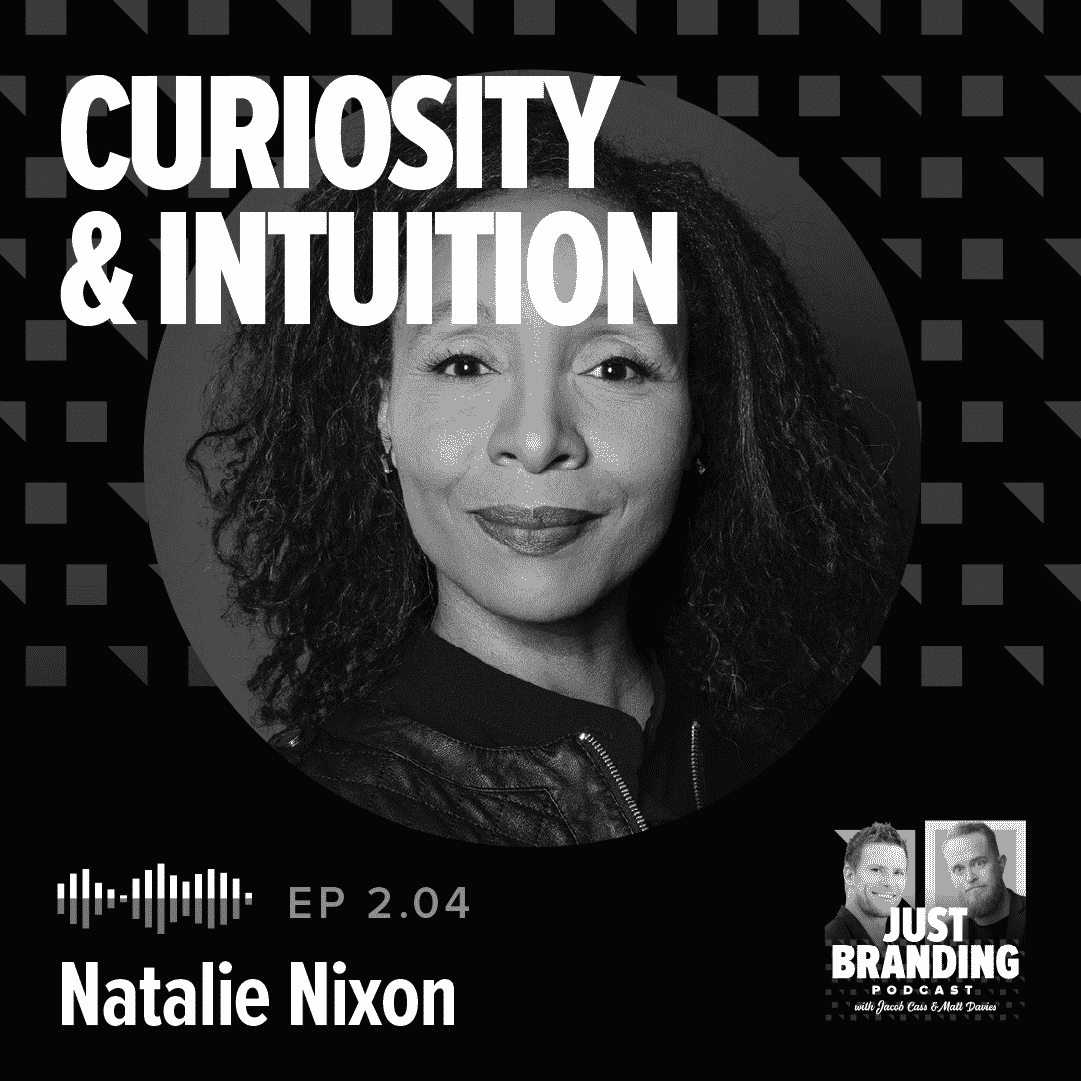 Natalie Nixon Podcast - JUST Branding