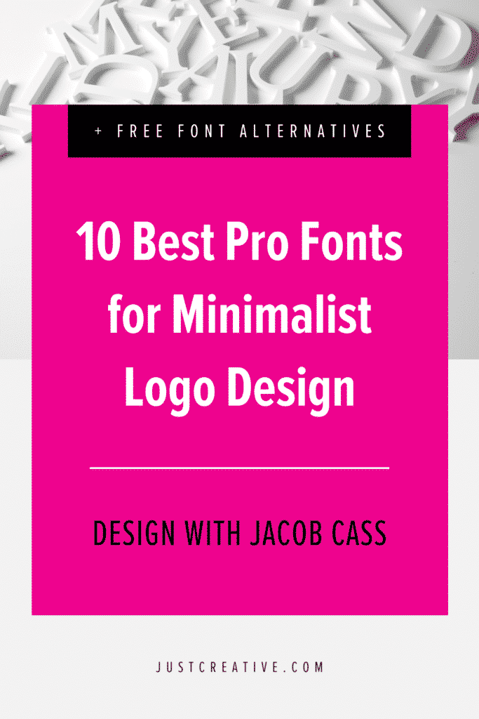 10 Best Pro Fonts for Clean and Minimalist Logo Design
