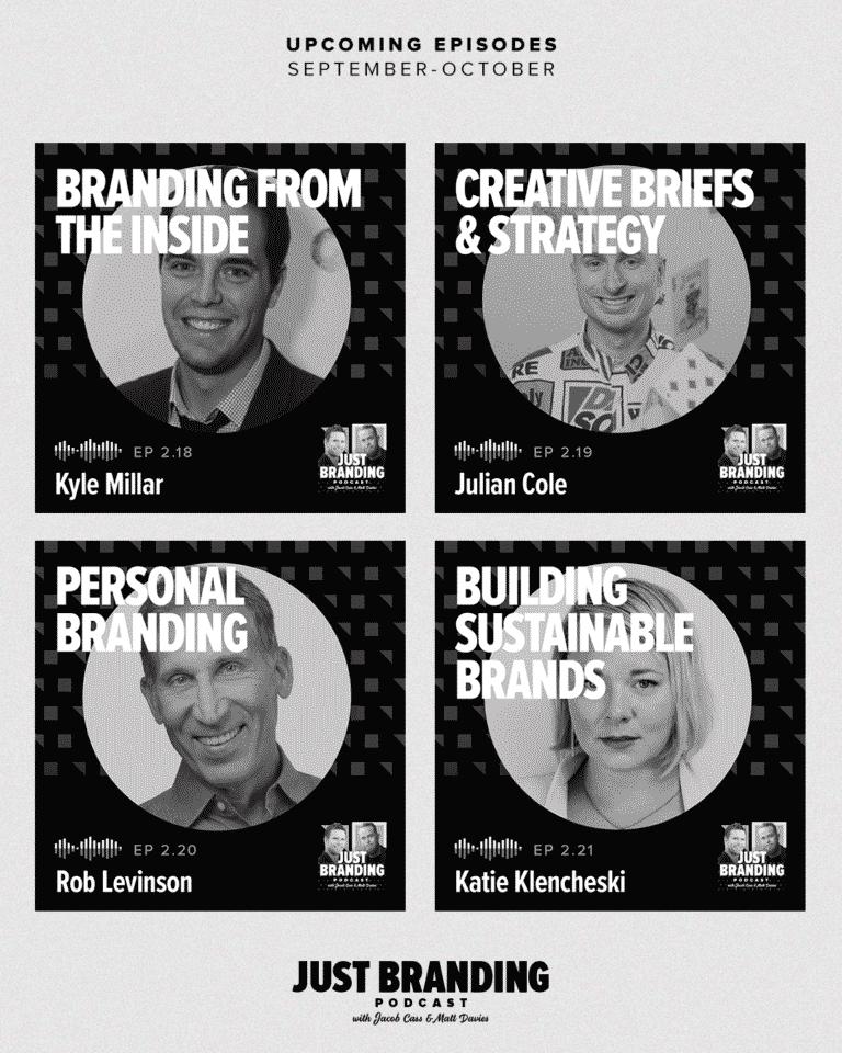 JUST Branding Podcast Season 2 - E18 to 21