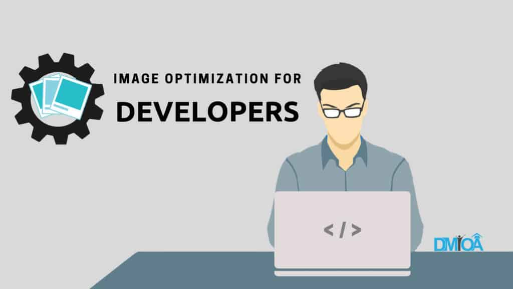Image Optimization For Web Developers