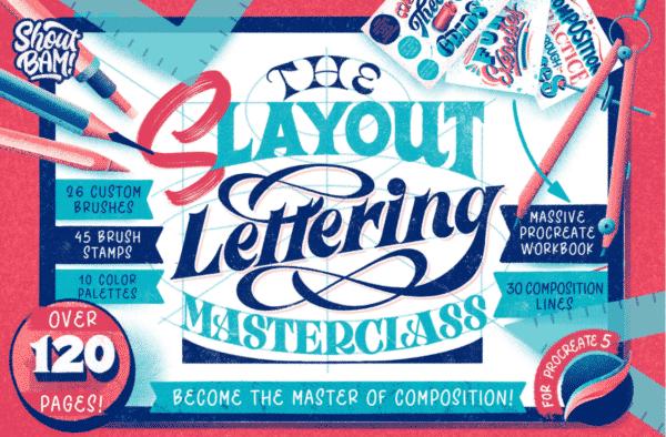 Slayout Lettering MasterclassSlayout Lettering Masterclass