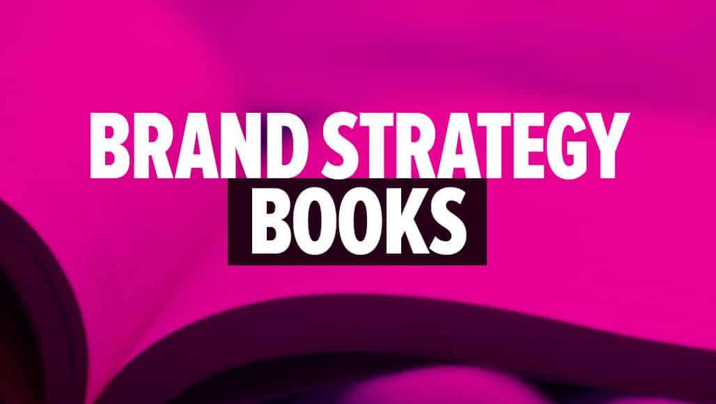 Best Brand Strategy Books