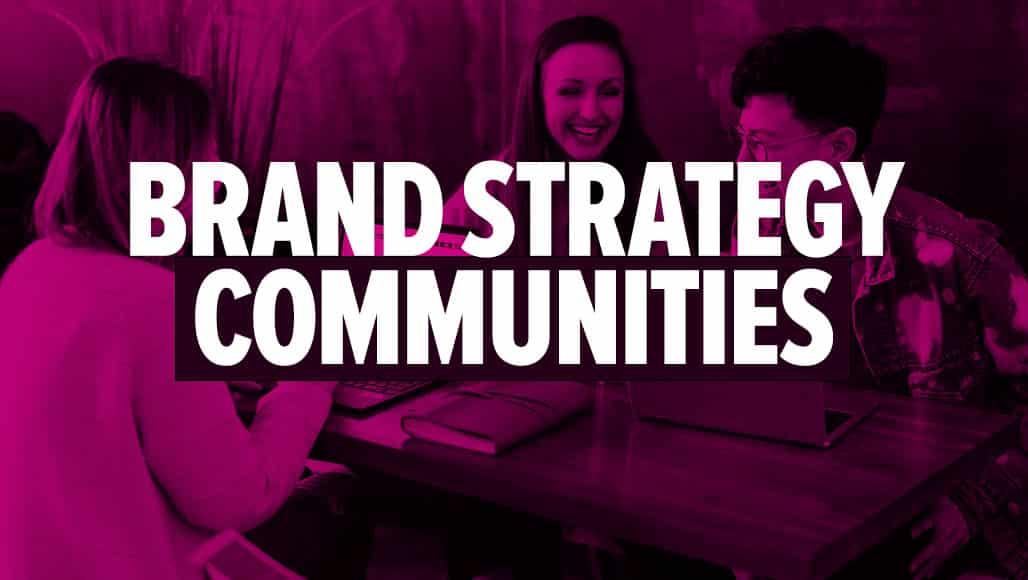 Best Brand Strategy Communities