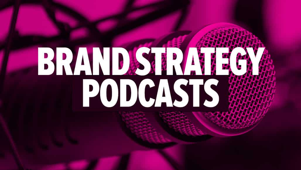 Best Brand Strategy Podcasts