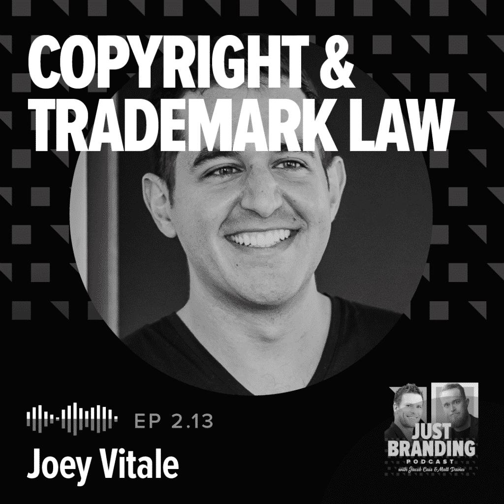 Joey Vitale Copyright Law Podcast