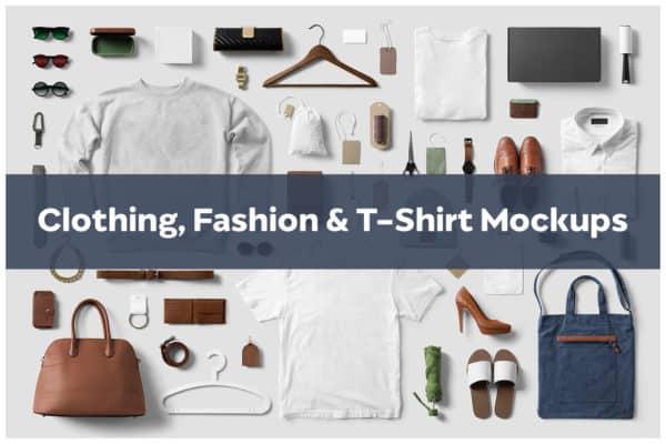 Clothing, Fashion & T-Shirt Mockups
