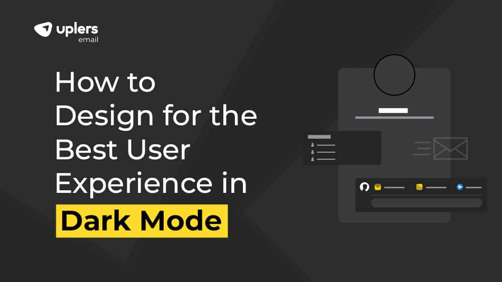 How To Design for the Best User Experience in Dark Mode