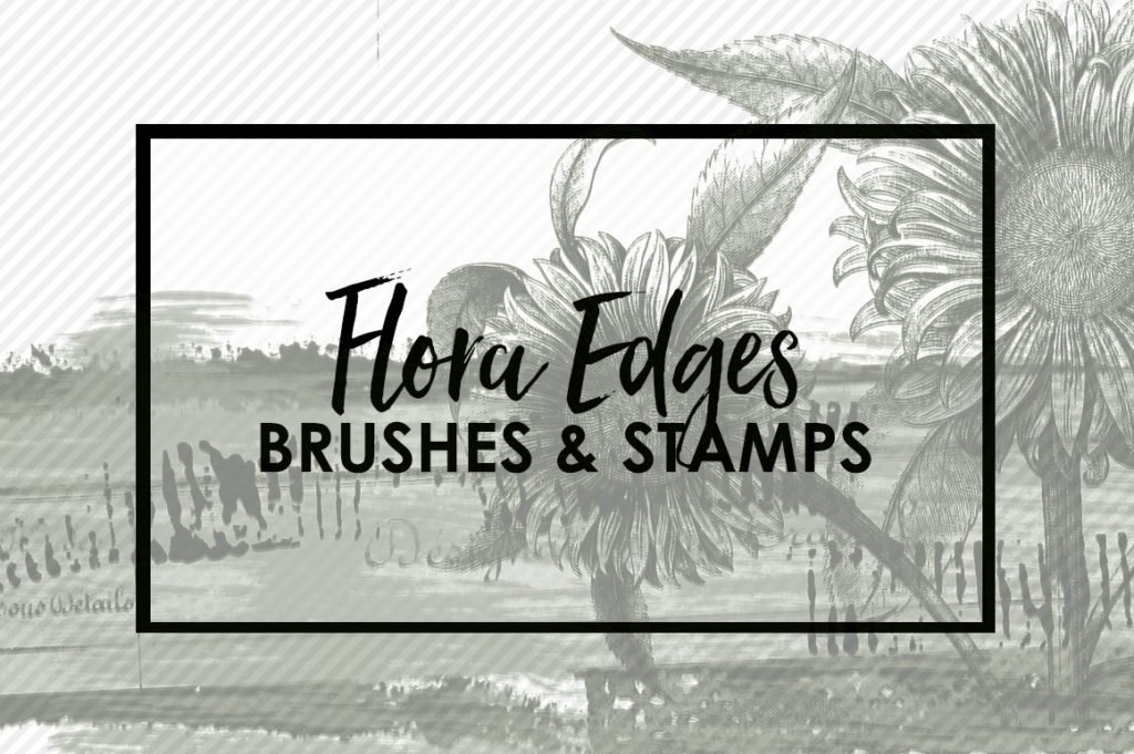 Flora Edge Brushes & Stamps