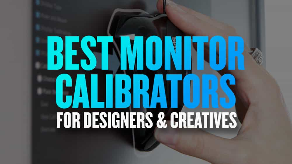 Best Monitor Calibrators for Graphic Design