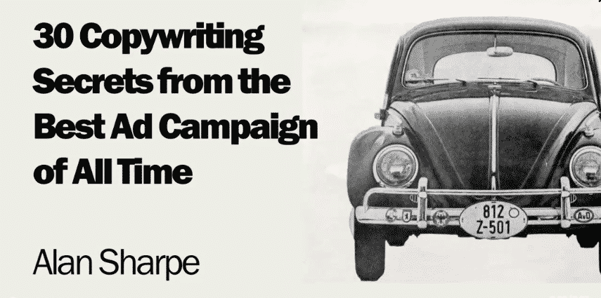 30 Copywriting Secrets From The Best Ad Campaign Of All Time