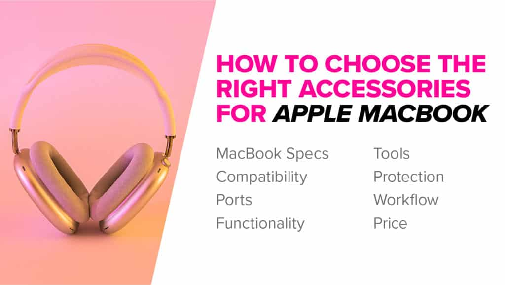 How to choose the best Macbook Accessories