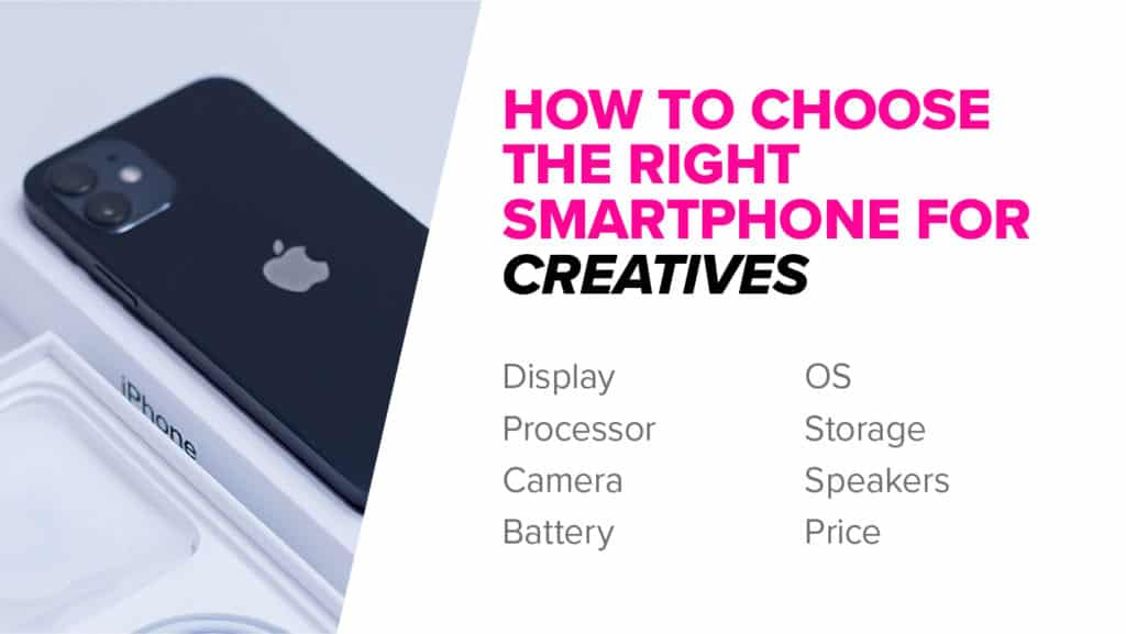 How to choose the right smartphone for you
