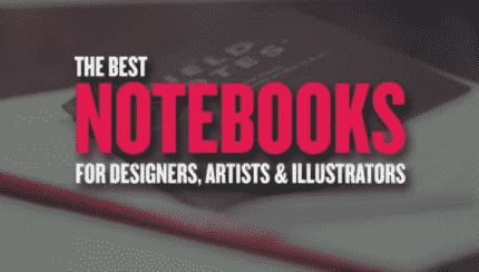 Best Notebooks for Designers, Artists and Illustrators