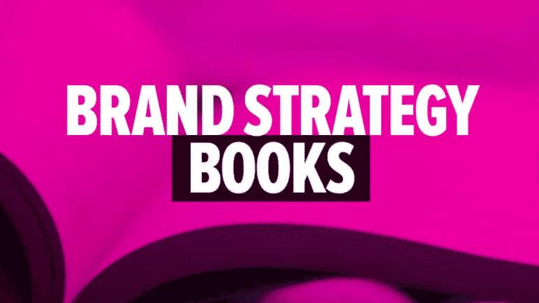 Brand Strategy Books