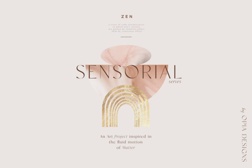 Zen – Sensorial Art